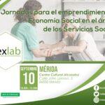 Jornadas para el emprendimiento de Economía Social en el ámbito de los Servicios Sociales. Mérida.