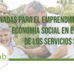 Jornadas Emprendimiento en Economía Social en el ámbito de los Servicios Sociales