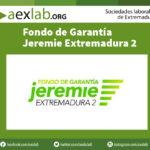 Fondo de Garantía Jeremie Extremadura 2