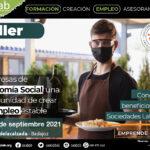 Taller Empresas de Economía Social, una oportunidad de crear tu empleo estable basado en las Sociedades Laborales. Valdelacalzada