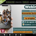 Webinar Empresas de Economía Social, una oportunidad de crear tu empleo estable basado en las Sociedades Laborales. Plasencia