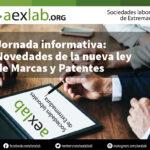 Jornada informativa: Novedades de la nueva ley de Marcas y Patentes