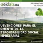 Subvenciones  para  el  fomento  de  la  Responsabilidad  Social  Empresarial Extremadura