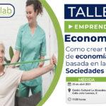 Taller como crear tu empresa de Economía Social basada en las Sociedades Laborales